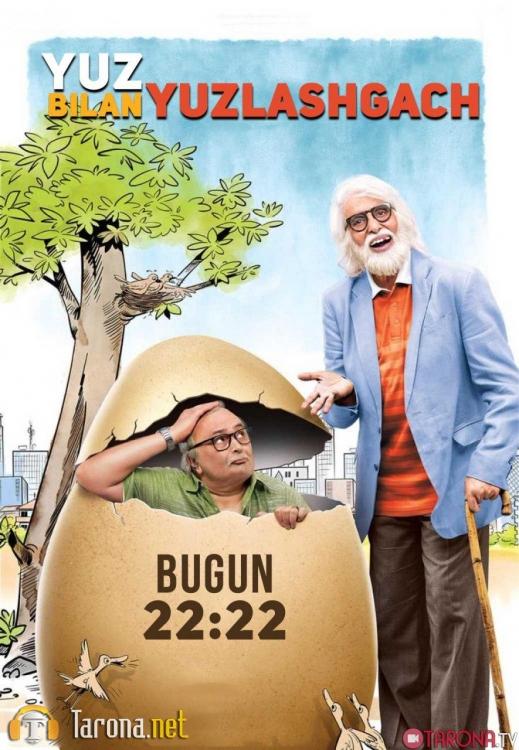Yuz Bilan Yuzlashgach (Hind kino Uzbek Tilida) 2018