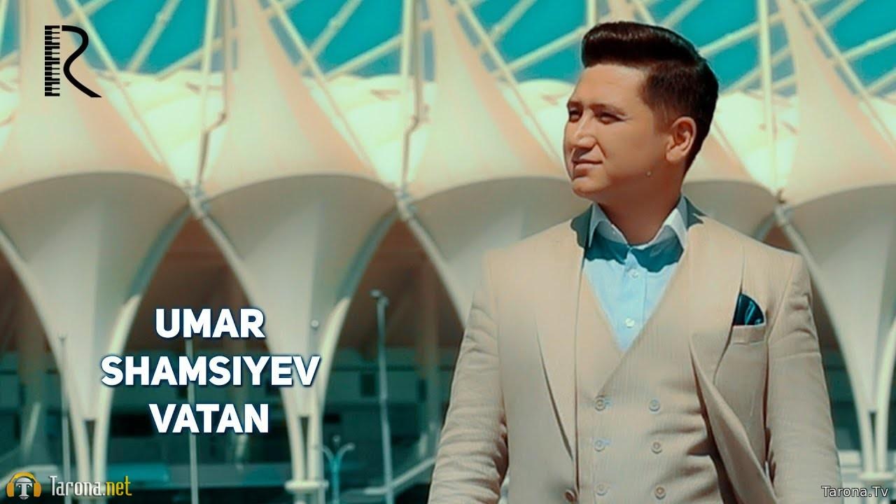 Umar Shamsiyev - Vatan ...