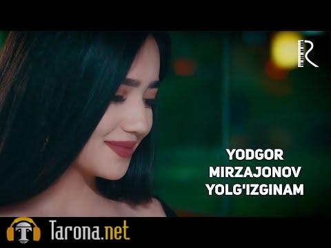 Yodgor Mirzajonov - Yol...