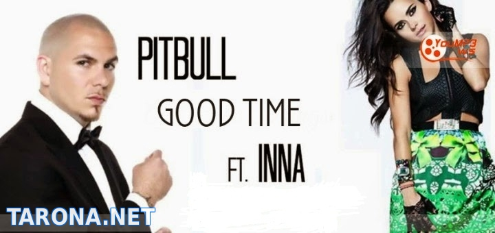 INNA ft. Pitbull - Good...