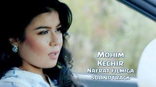Mohim - Kechir (Nafrat ...