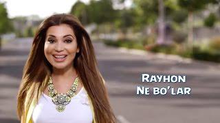 Rayhon - Ne Bo'lar (Off...