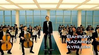 Bahrom Nazarov - Ayrild...