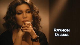 Rayhon - Izlama (Offici...