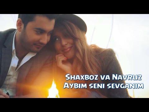 Shaxboz va Navruz - Ayb...