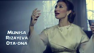 Munisa Rizayeva - Ota-O...