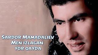 Sardor Mamadaliyev - Me...