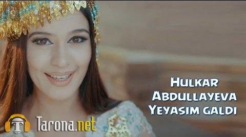 Hulkar Abdullayeva - Ye...