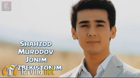 Shahzod Murodov - Jonim...