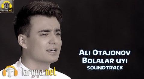Ali Otajonov - Bolalar ...