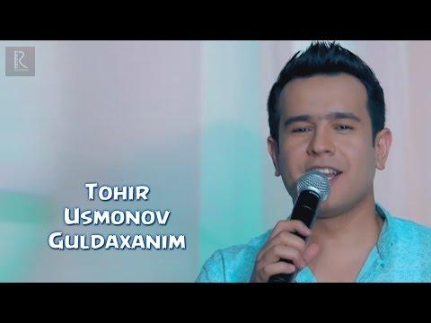 Tohir Usmonov - Guldaxa...